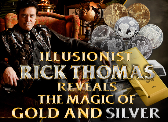 The Magic of Gold and Silver